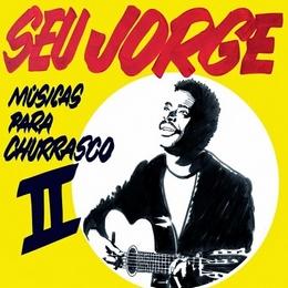 cd-seu-jorge-musicas-para-churrasco-ii