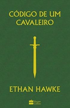 ethan_hawke_codigo de um cavaleiro